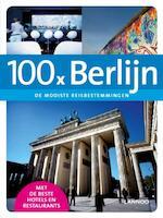 100 x Berlijn - Erwin de Decker (ISBN 9789020997095)