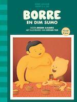 Borre en Dim Sumo - Jeroen Aalbers (ISBN 9789089221384)
