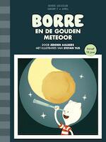 Borre en de gouden meteoor - Jeroen Aalbers (ISBN 9789089221926)