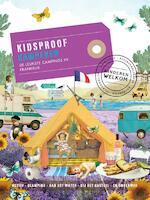 Kidsproof kamperen de leukste campings in Frankrijk - Stephanie Bakker, roos stalpers, fee van 't veen, Brigitte Ars (ISBN 9789057676000)
