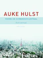 Voorbij de Schwarzschildstraal - Auke Hulst
