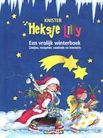 Heksje Lily Een vrolijk winterboek - Knister, Linde Jochmann (ISBN 9789020683400)