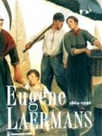 Eugène Laermans, 1864-1940 - Philippe Roberts-Jones, Jean Puissant, Pierre Baudson, Galerie Van Het Gemeentekrediet (Brussel) (ISBN 9789050661423)