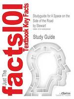 Studyguide for A Space on the Side of the Road by Stewart ISBN - Cram101 Textbook Reviews (ISBN 9781428826465)