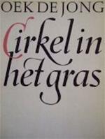 Cirkel in het gras - Oek de Jong (ISBN 9789029019330)