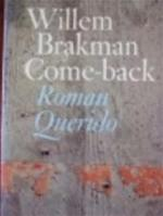 Come-back - Willem Brakman (ISBN 9789021453743)