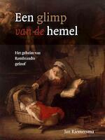 Een glimp van de hemel - Jan Riemersma (ISBN 9789043527293)