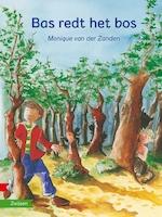 Bas redt het bos - Monique van der Zanden (ISBN 9789048732234)