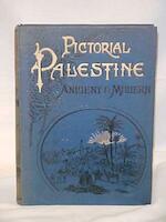 Pictorial Palestine - C. Lang Neil