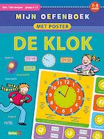 Mijn oefenboek met poster - De klok (7-9 j.) - Znu (ISBN 9789044748475)