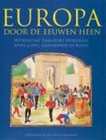 Europa door de eeuwen heen - Willem Pieter Blockmans (ISBN 9789021523767)
