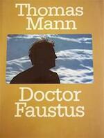 Doctor Faustus - Thomas Mann (ISBN 9789029530071)