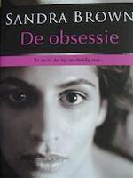 De obsessie - Sandra Brown (ISBN 9789044310894)