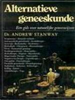 Alternatieve geneeskunde - Andrew Stanway, Loes Luxen, Mary Anne Sanders, Marion Appleton (ISBN 9789003959409)