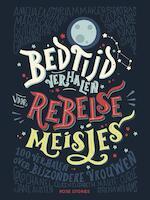 Bedtijdverhalen voor rebelse meisjes - Elena Favilli (ISBN 9789082834307)