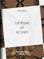 Le Rose et le Vert - Stendhal (ISBN 9782346042425)