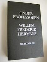 Onder professoren - Willem Frederik Hermans (ISBN 9789023405207)