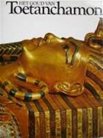 Het goud van Toetanchamon - M.V. Seton-williams, Kamal el Mallakh (ISBN 9789061130819)