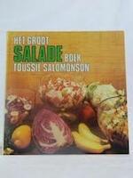 Het groot saladeboek - Toussie Salomonson-Keezer (ISBN 9789025709563)