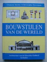 Bouwstijlen van de wereld - Clemens Jöckle, Christopher Kerstjens, Eddy ter Veldhuis, Textcase (ISBN 9789061139522)