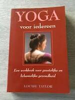 Yoga voor iedereen - Louise Taylor, Floor van Stek (ISBN 9789055013128)