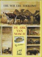 De ark van Noach, of Ere wie ere toekomt - R. Poortvliet (ISBN 9789024221547)