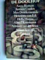 De doolhof - Anna Blaman, Antoon Coolen, Max Dendermonde, Henriëtte van Eyk, Hella Haasse, Alfred Kossmann, Adriaan van der Veen, Simon Vestdijk (ISBN 9789032500214)