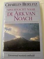 Speurtocht naar de Ark van Noach - Charles. Berlitz (ISBN 9789065905796)
