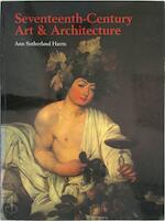 Seventeenth-century Art and Architecture - Ann Sutherland Harris (ISBN 9781856694155)