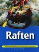 Raften - Graeme Addison, Lauren Copley, Gerrit ten Bloemendal, Ellen Hosmar (ISBN 9789059200227)