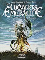 Les Chevaliers d'Emeraude Tome 1 - Anne Robillard, Tiburce Oger (ISBN 9782203040069)