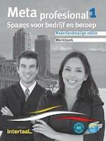 Meta profesional - Spaans voor bedrijf en beroep / Werkboek