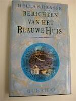 Berichten van het Blauwe Huis - Hella Haasse (ISBN 9789021465302)