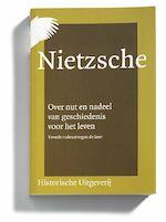 Over nut en nadeel van geschiedenis voor het leven - Friedrich Nietzsche, F.R. Ankersmit, Luuk van Middelaar (ISBN 9789065540225)
