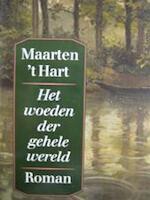 Het woeden der gehele wereld - Maarten 't Hart (ISBN 9789029520317)