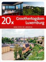 20x Groothertogdom Luxemburg - Erwin De Decker (ISBN 9789020994353)