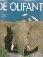 De olifant - Michel Denis, Christine Denis-huot, Jean Lariviere, René Zanderink, Lucienne van Ek (ISBN 9789065905062)