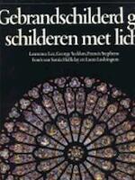Gebrandschilderd glas - Lawrence Lee, George Seddon, Francis Stephens, Sonia Halliday, Romee Tilanus (ISBN 9789027481108)