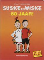 Suske en Wiske - 60 jaar! - Willy Vandersteen (ISBN 9789002217296)