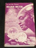 Helder weten - G. van der Zeeuw (ISBN 9789020248210)