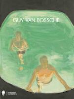Guy van Bossche - Jan Hoet, Koen Sels, Luk Lambrecht (ISBN 9789089312624)