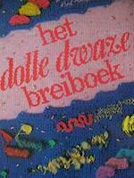 Dolle dwaze breiboek - A.L. Terweijden - De Bruin (ISBN 9789064260148)