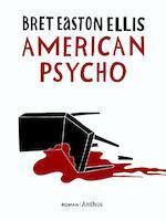 American Psycho - Bret Easton Ellis (ISBN 9789041417169)