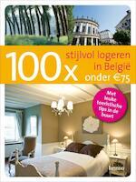 100x Stijlvol logeren in Belgie onder 75 euro - Erwin de Decker (ISBN 9789020980240)