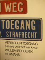 Verboden toegang : Essays over het werk van Willem Frederik Hermans gevolgd door een vraaggesprek met de schrijver - Hella S. [e.a.] Haasse, W.F. Hermans, Koen Vermeiren (ISBN 9789023431220)