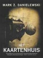Mark Z. Danielewski's Het kaartenhuis - Mark Z. Danielewski, Zampanò, Johnny Truant, Karina van Santen (ISBN 9789023411567)