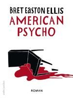 American psycho - Bret Easton Ellis (ISBN 9789026337192)