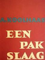 Een pak slaag - A. Koolhaas