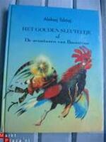 Het gouden sleuteltje, of De avonturen van Boeratino - Aleksej Tolstoj, Aleksandr Kosjkin, Peter Wezel (ISBN 9785050030443)