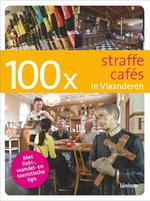 100x Straffe cafés in Vlaanderen - Bruno Loockx (ISBN 9789020980226)